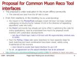 proposal for common muon reco tool interfaces3