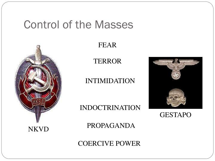 Control of the Masses