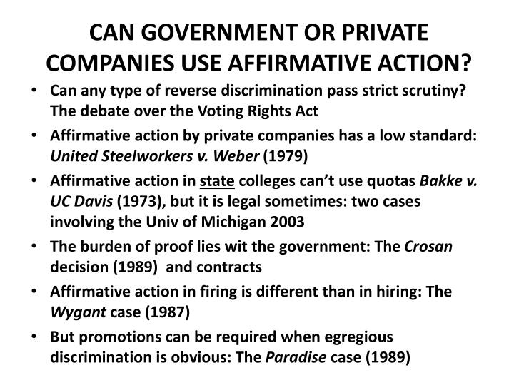 Can government or private companies use affirmative action