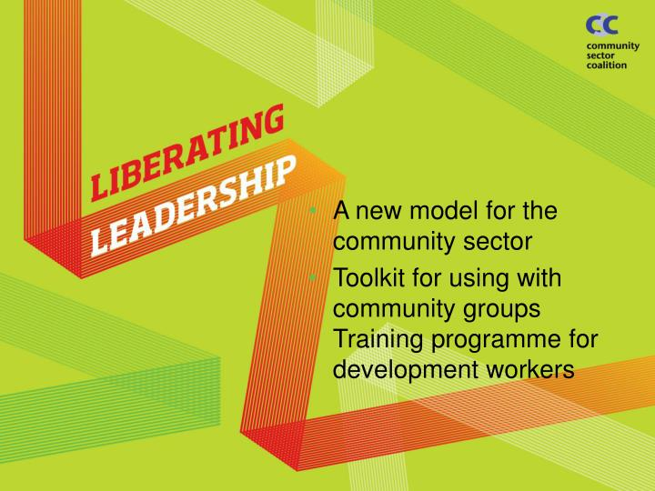 A new model for the community sector