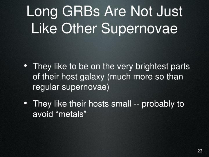 Long GRBs Are Not Just Like Other Supernovae