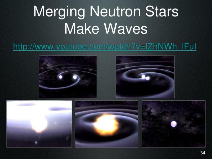 Merging Neutron Stars Make Waves