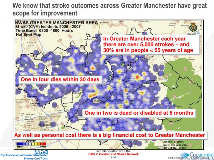 We know that stroke outcomes across Greater Manchester have great scope for improvement