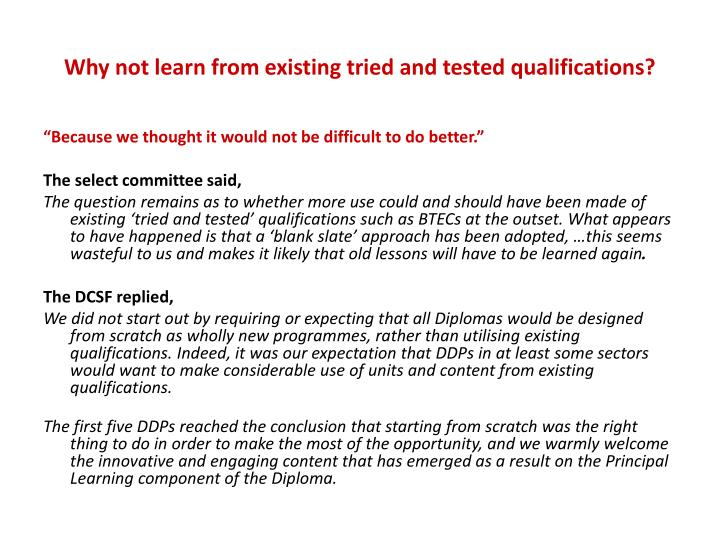 Why not learn from existing tried and tested qualifications?