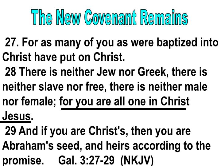 The New Covenant Remains
