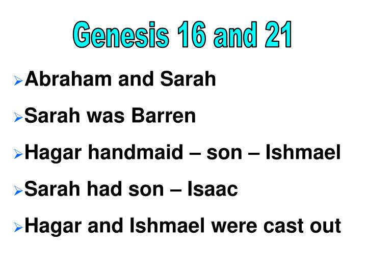 Genesis 16 and 21