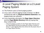 4 level paging model on a 2 level paging system