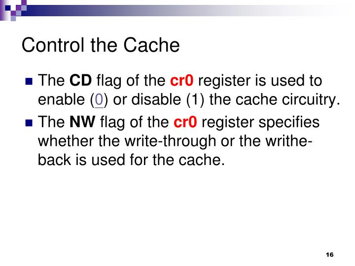 Control the Cache