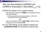 why the area between 0xffff0000 and 0xffffffff is accessible in real mode 1 2 2