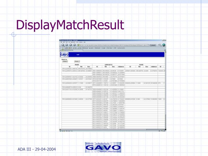 DisplayMatchResult