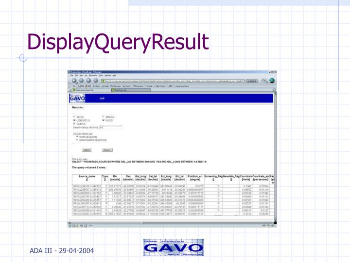 DisplayQueryResult
