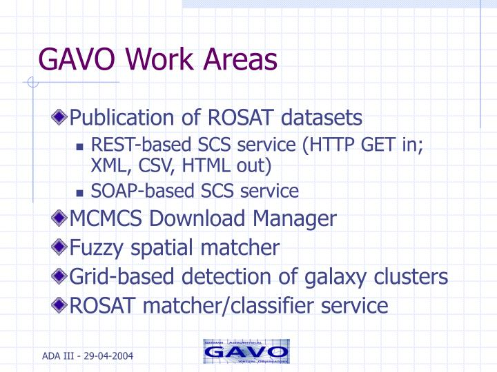 GAVO Work Areas