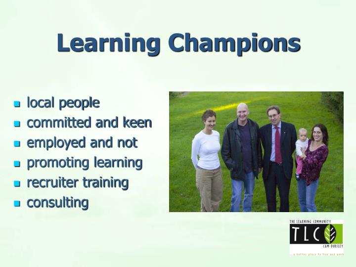Learning Champions