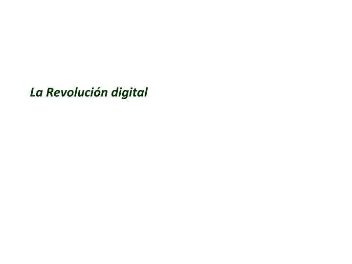 La Revolución digital