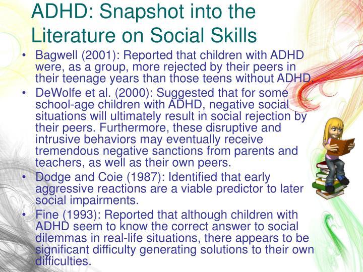 ADHD: Snapshot into the Literature on Social Skills