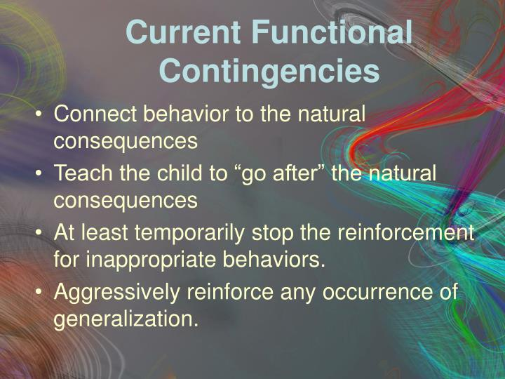Current Functional Contingencies
