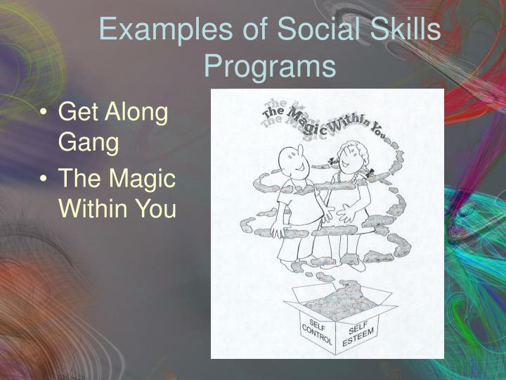 Examples of Social Skills Programs