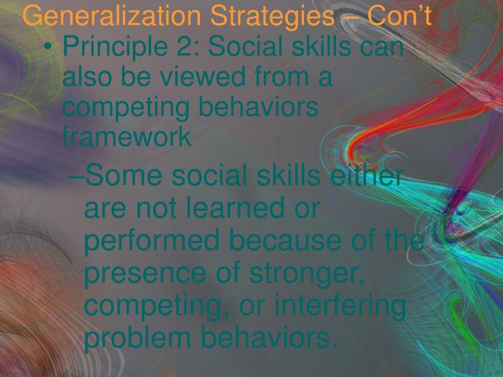 Generalization Strategies – Con't