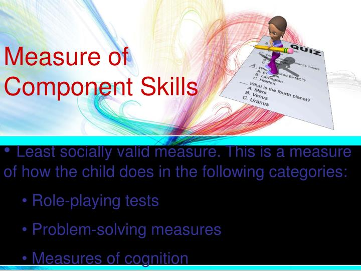 Measure of Component Skills