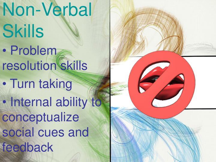 Non-Verbal Skills