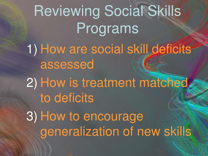 Reviewing Social Skills Programs