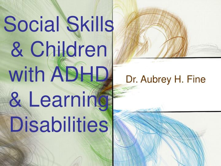 Social skills children with adhd learning disabilities