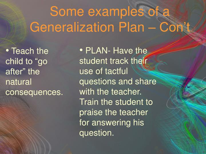 Some examples of a Generalization Plan – Con't