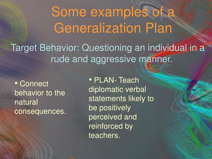 Some examples of a Generalization Plan