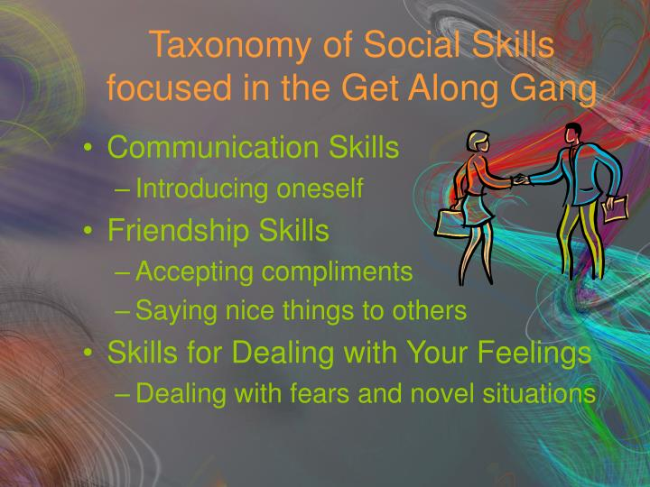 Taxonomy of Social Skills focused in the Get Along Gang