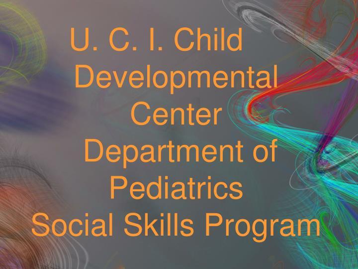 U. C. I. Child