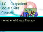 u c i outpatient social skills program