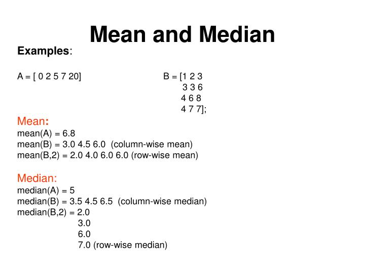 Mean and Median