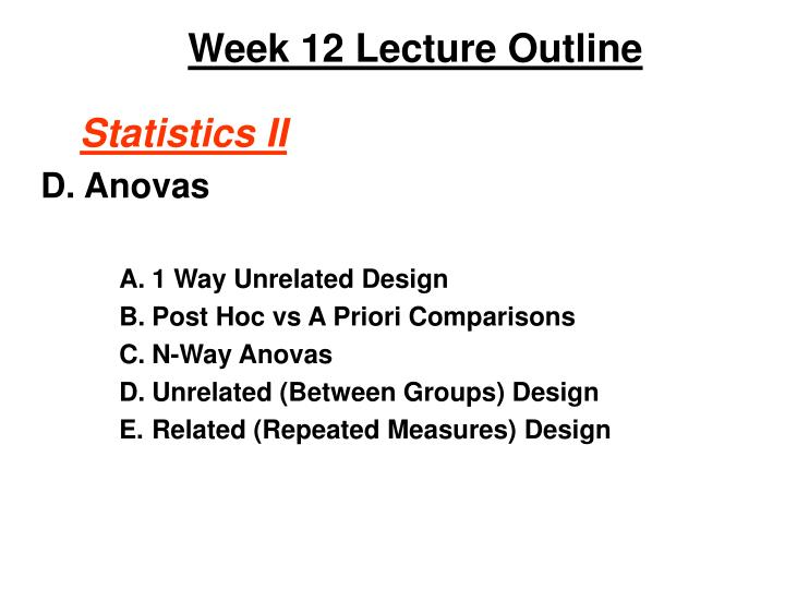 Week 12 Lecture Outline