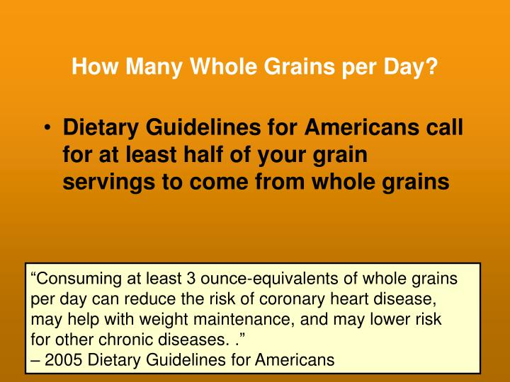 How Many Whole Grains per Day?