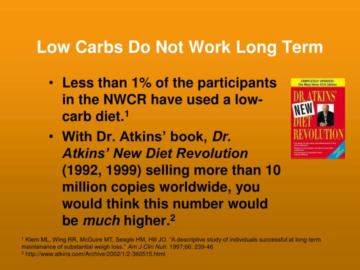 Low Carbs Do Not Work Long Term