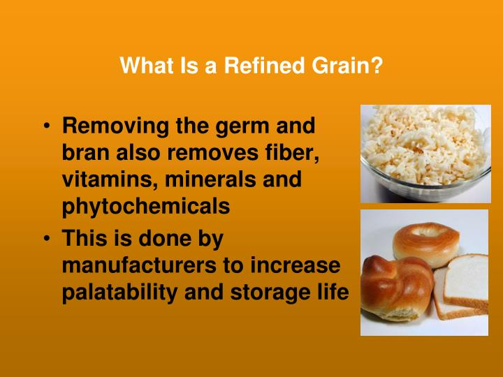 What Is a Refined Grain?