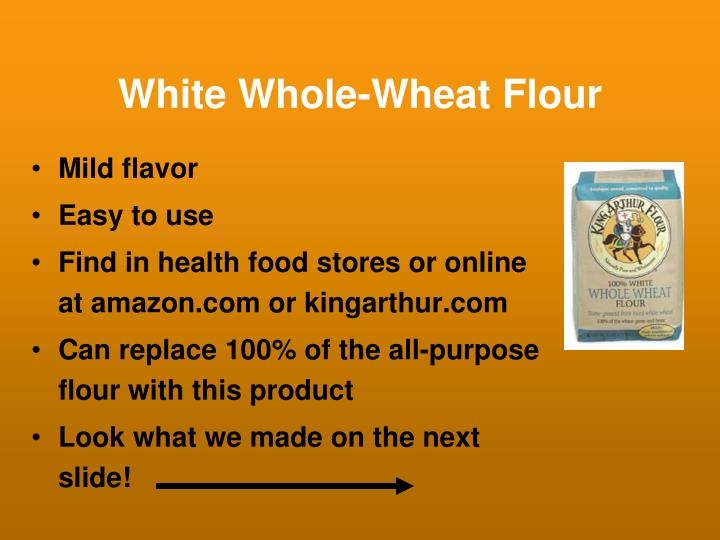 White Whole-Wheat Flour