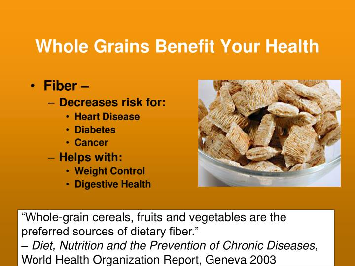 Whole Grains Benefit Your Health
