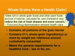 whole grains have a health claim