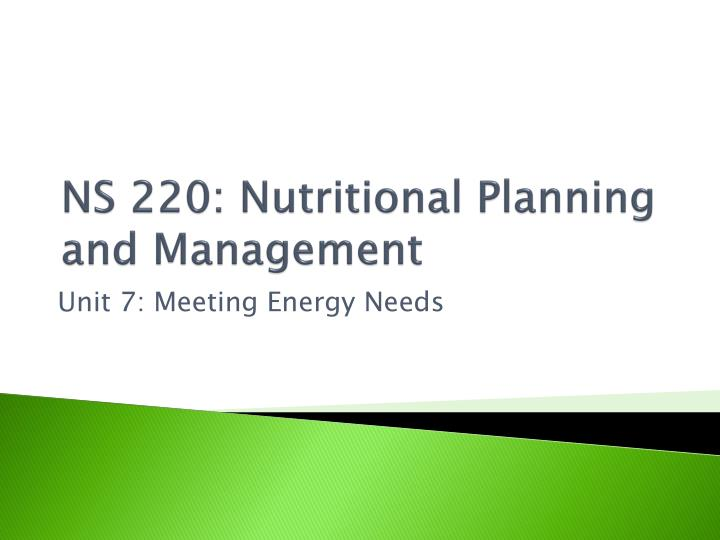 NS 220: Nutritional Planning and Management