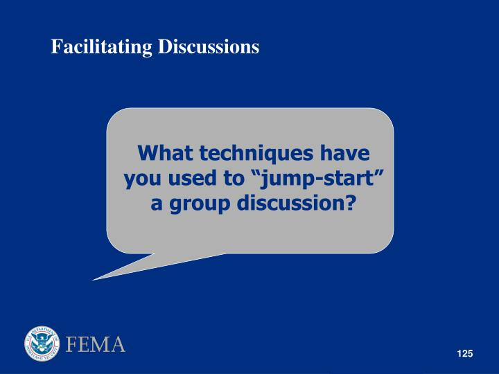 "What techniques have you used to ""jump-start"" a group discussion?"