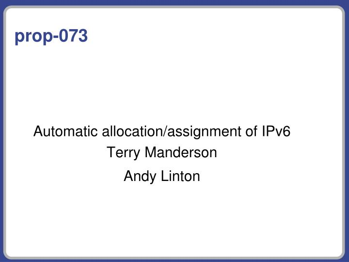 Automatic allocation assignment of ipv6 terry manderson andy linton