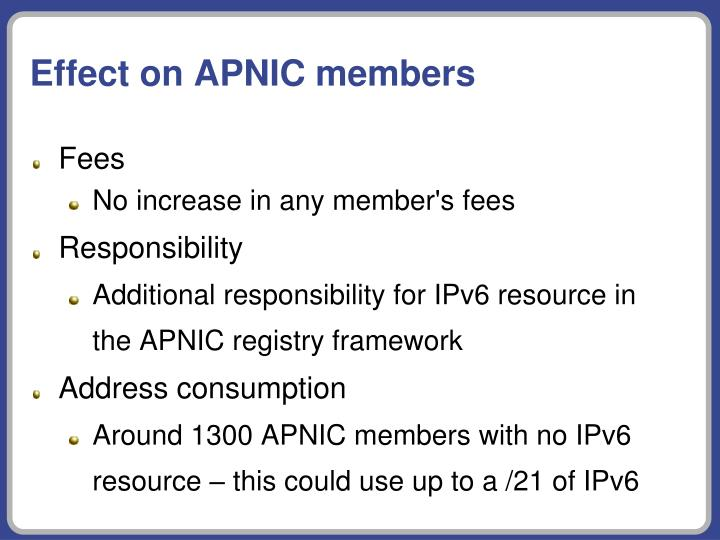 Effect on APNIC members