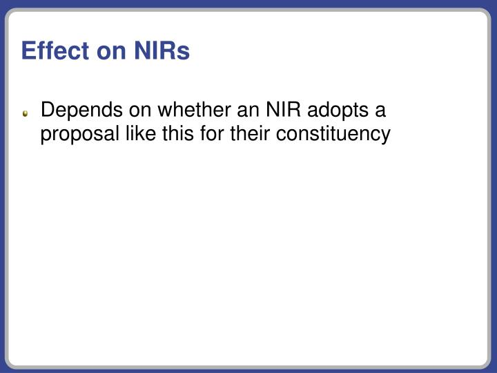 Effect on NIRs