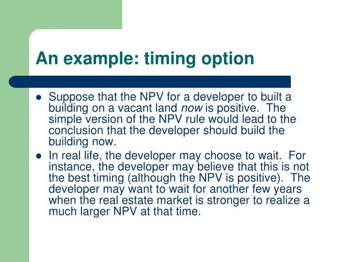 An example: timing option