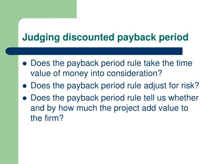 Judging discounted payback period