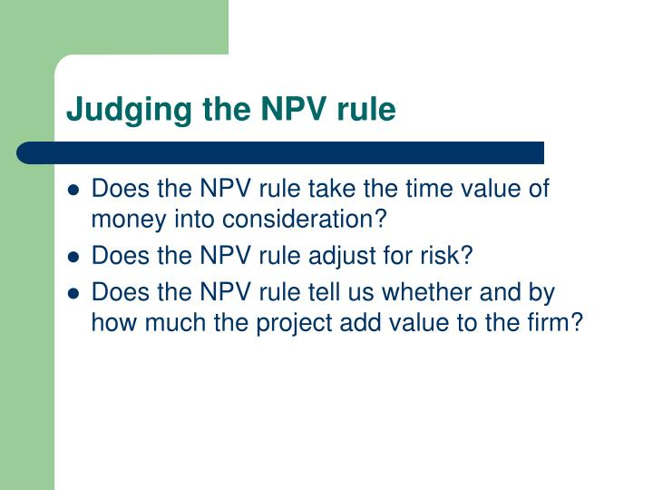 Judging the NPV rule