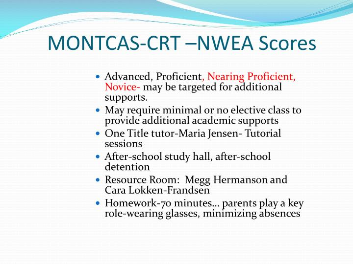 MONTCAS-CRT –NWEA Scores