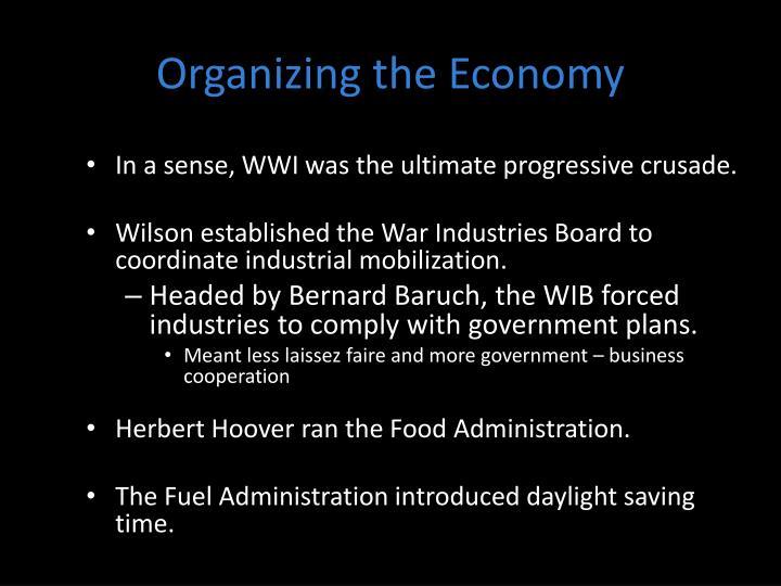 Organizing the Economy