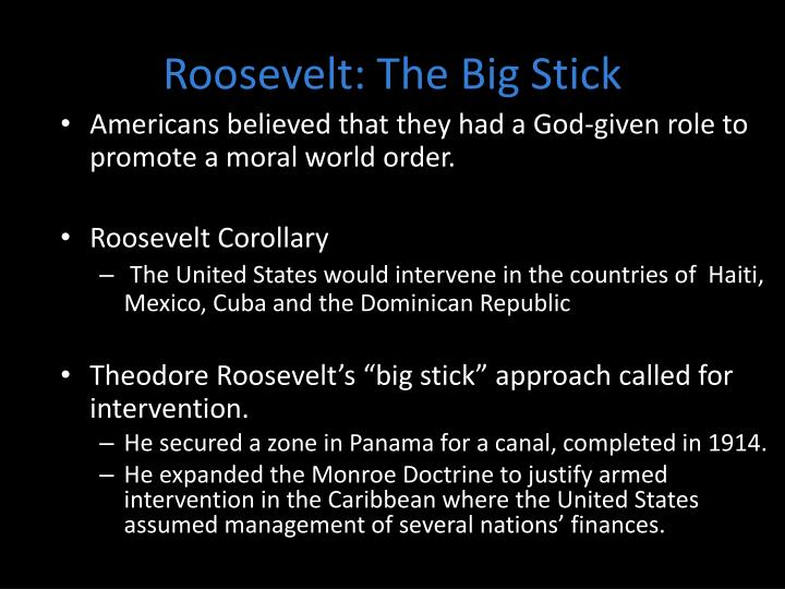 Roosevelt: The Big Stick